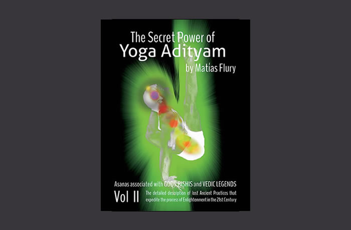 The Secret Power of Yoga Adityam Volume 2